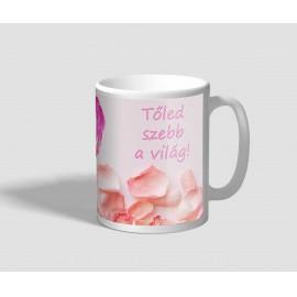 Rózsaszirmos, őszinte üzenetű feliratos bögre